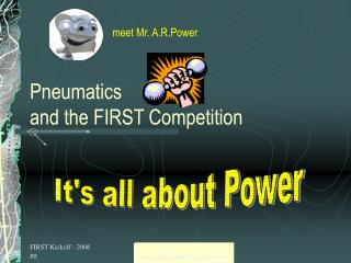 Pneumatics  and the FIRST Competition