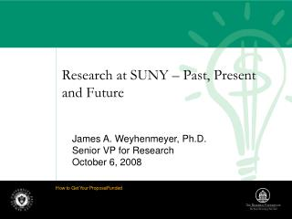 Research at SUNY – Past, Present and Future