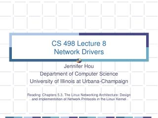 CS 498 Lecture 8 Network Drivers