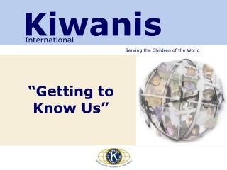 �Getting to Know Us�