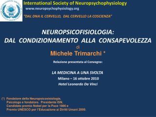 NEUROPSICOFISIOLOGIA: DAL  CONDIZIONAMENTO  ALLA  CONSAPEVOLEZZA  di Michele Trimarchi *