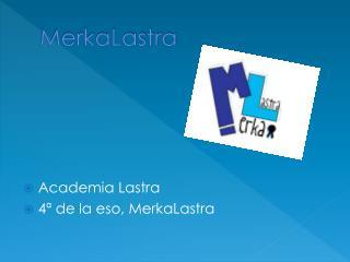 MerkaLastra