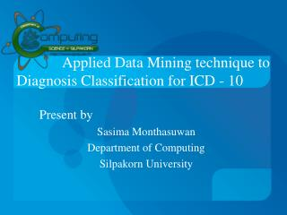 Applied Data Mining technique to Diagnosis Classification for ICD - 10