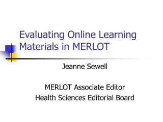 Evaluating Online Learning Materials in MERLOT