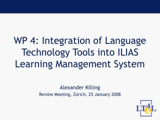WP 4: Integration of Language Technology Tools into ILIAS Learning Management System