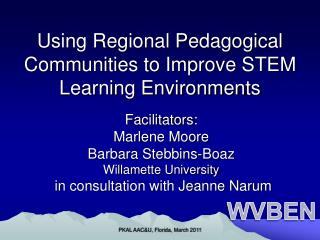 Using Regional Pedagogical Communities to Improve STEM Learning Environments