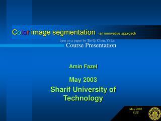 C o l o r  image segmentation –  an innovative approach