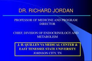 DR. RICHARD JORDAN