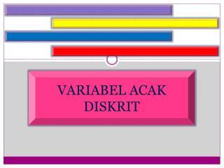 VARIABEL ACAK DISKRIT