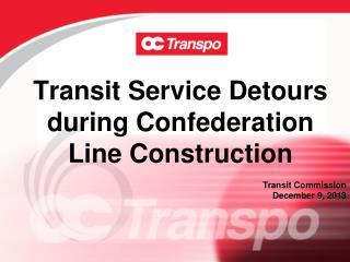 Transit Service Detours during Confederation Line Construction