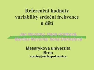 Referenční hodnoty variability srdeční frekvence u dětí