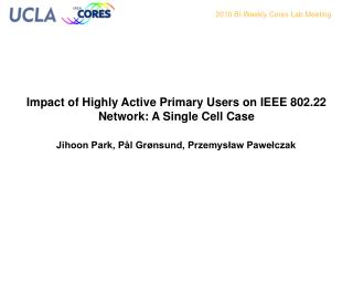 Impact of Highly Active Primary Users on IEEE 802.22 Network: A Single Cell Case