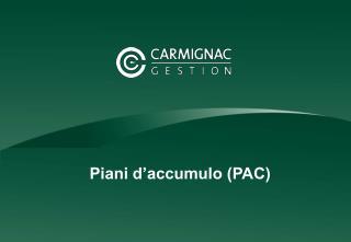 Piani d'accumulo (PAC)