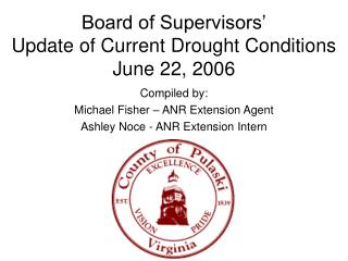Board of Supervisors' Update of Current Drought Conditions June 22, 2006