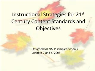 Instructional Strategies for 21st Century Content Standards and Objectives