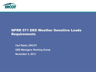 NPRR 571 ERS Weather Sensitive Loads Requirements