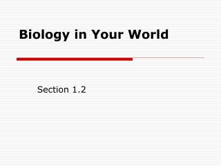 Biology in Your World