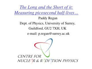 The Long and the Short of it: Measuring picosecond half-lives…