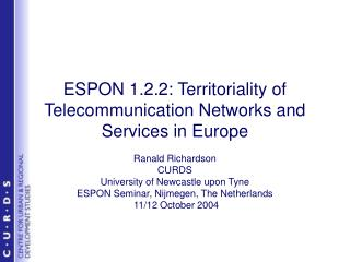 ESPON 1.2.2: Territoriality of Telecommunication Networks and Services in Europe