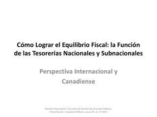 Cómo Lograr el Equilibrio Fiscal: la Función de las Tesorerías Nacionales y Subnacionales