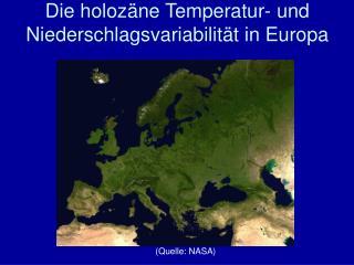 Die holozäne Temperatur- und Niederschlagsvariabilität in Europa