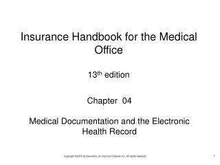 Chapter  04 Medical Documentation and the Electronic Health Record