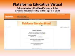 Plataforma Educativa Virtual  Que es?