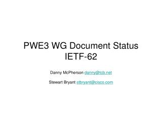 PWE3 WG Document Status IETF-62
