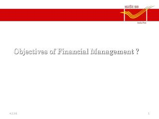 Objectives of Financial Management ?