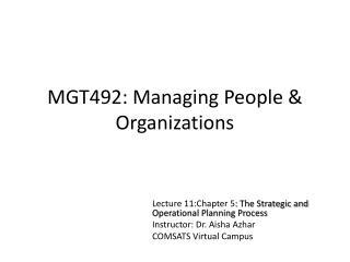 MGT492: Managing People & Organizations