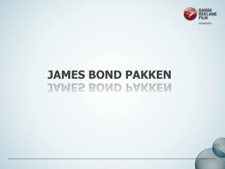 James bond pakken