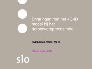 Ervaringen met het 4C-ID model bij het herontwerpproces mbo