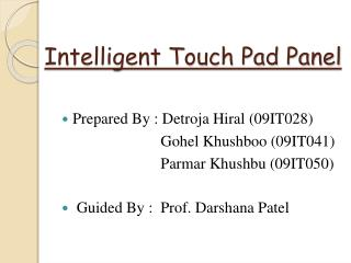 Intelligent Touch Pad Panel