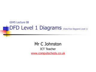 G045 Lecture 08 DFD Level 1 Diagrams  (Data Flow Diagrams Level 1)