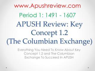 APUSH Review: Key  Concept  1.2 (The Columbian Exchange)