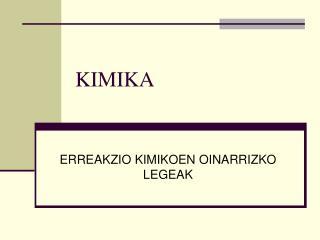 KIMIKA