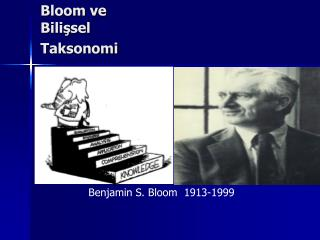Bloom  ve Bilişsel Taksonomi