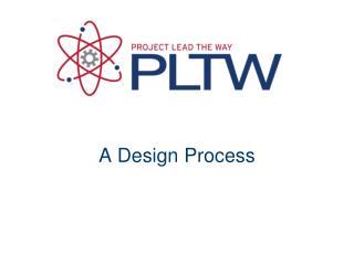 A Design Process