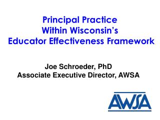 Principal Practice  Within Wisconsin�s  Educator Effectiveness Framework