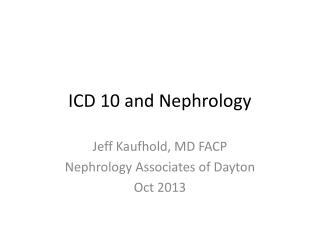 ICD 10 and Nephrology