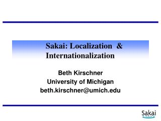 Sakai: Localization  & Internationalization