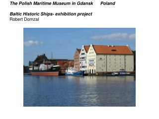 The Monitoring Group on Cultural Heritage in the Baltic Sea States