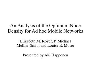 An Analysis of the Optimum Node Density for Ad hoc Mobile Networks