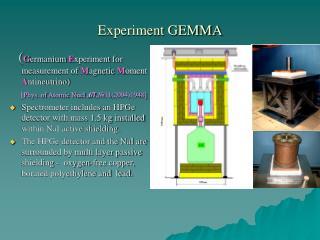 Experiment GEMMA