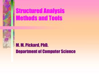 Structured Analysis  Methods and Tools