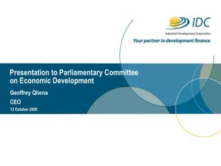 Presentation to Parliamentary Committee  on Economic Development