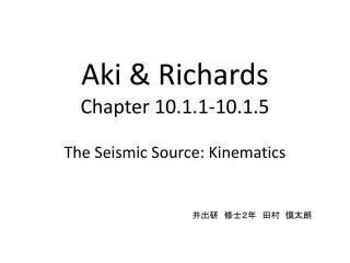 Aki & Richards Chapter 10.1.1-10.1.5