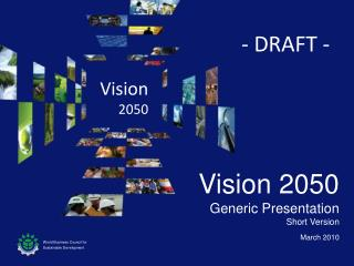 Vision 2050  Generic Presentation  Short Version March 2010