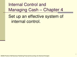 Internal Control and  Managing Cash  – Chapter 4