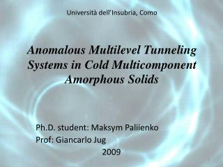 Anomalous Multilevel Tunneling Systems in Cold  Multicomponent  Amorphous Solids